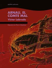 Arnau, el compte Mal. Víctor Labrado