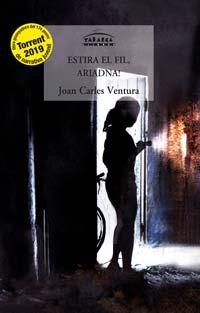 Estira el fil, Ariadna! Joan Carles Ventura