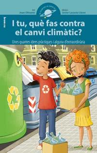 I tu, què fas contra el canvi climàtic? Joan Olivares