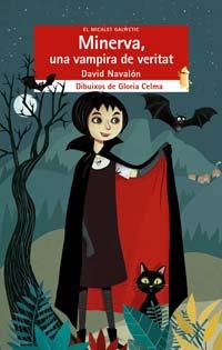 Minerva, una vampira de veritat. David Navalón