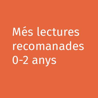 Més lectures recomanades 0-2 anys
