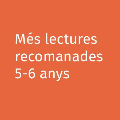 Més lectures recomanades 5-6 anys